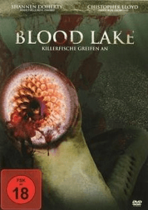 Blood Lake: Killerfische greifen an