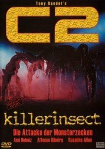 C2 – Killerinsekt