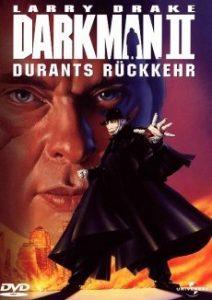 Darkman 2 – Durants Rückkehr