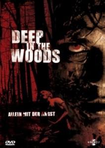 Deep in the Woods – Allein mit der Angst