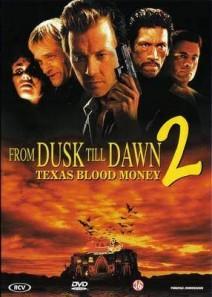 From Dusk Till Dawn 2 – Texas Blood Money