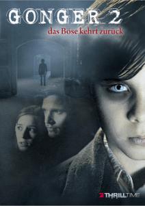 Gonger 2 – Das Böse kehrt zurück