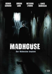 Madhouse – Der Wahnsinn beginnt