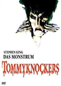 Tommyknockers – Das Monstrum